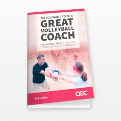 So You Want to Be a Great Volleyball Coach